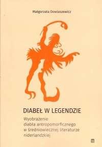 Diabel_w_legendzie._Wyobrazenie_diabla_antropomorficznego_w_sredniowiecznej_literaturze_niderlandzkiej