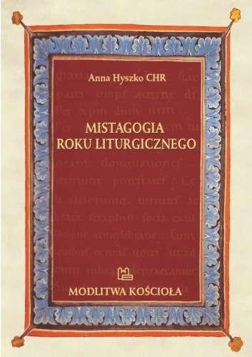 Mistagogia_roku_liturgicznego