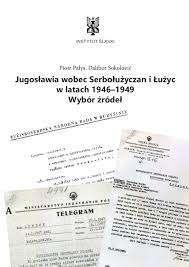 Jugoslawia_wobec_Serboluzyczan_i_Luzyc_w_latach_1946_1949._Wobec_zrodel