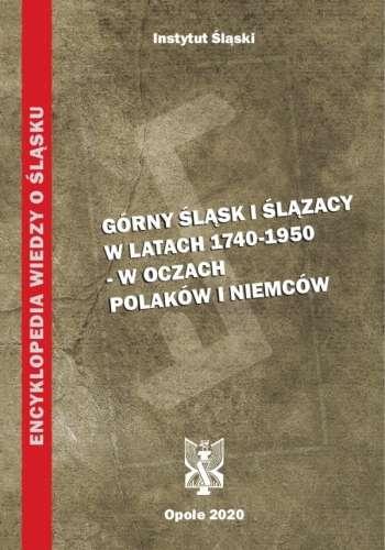 Gorny_Slask_i_Slazacy_w_latach_1740_1950___w_oczach_Polakow_i_Niemcow