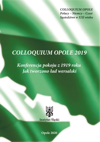 Colloquium_Opole_2019._Konferencja_pokoju_z_1919_roku._jak_tworzono_lad_wersalski