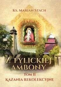 Z_Tylickiej_ambony__t._VII__Kazania_rodzinno_malzenskie