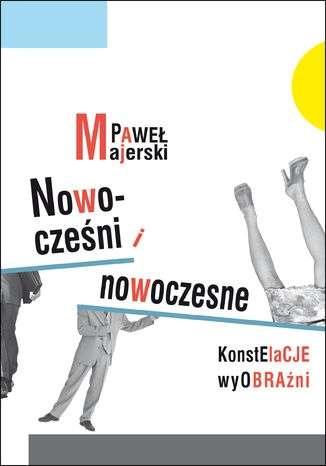 Nowoczesni_i_nowoczesne._Konstelacje_wyobrazni