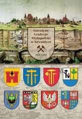 Gornicze_tradycje_Malopolski_w_heraldyce