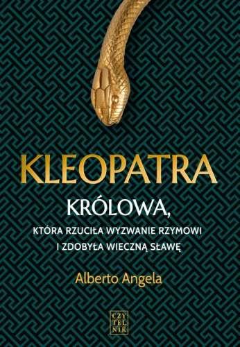 Kleopatra._Krolowa__ktora_rzucila_wyzwanie_Rzymowi_i_zdobyla_wieczna_slawe