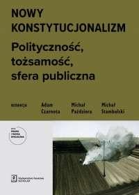 Nowy_konstytucjonalizm._Politycznosc__tozsamosc__sfera_publiczna