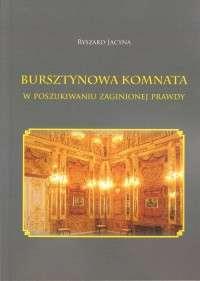 Bursztynowa_komnata._W_poszukiwaniu_zaginionej_prawdy