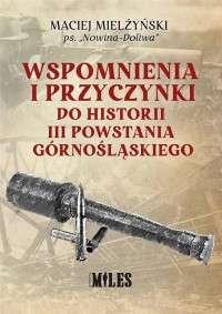 Wspomnienia_i_przyczynki_do_historii_III_Powstania_Gornoslaskiego