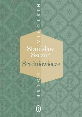 Historia_Polski._Sredniowiecze__wyd._drugie