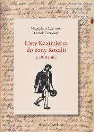 Listy_Kazimierza_do_zony_Rozalii_z_1914_roku