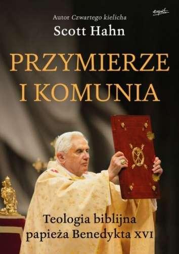 Przymierze_i_komunia._Teologia_biblijna_papieza_Benedykta_XVI