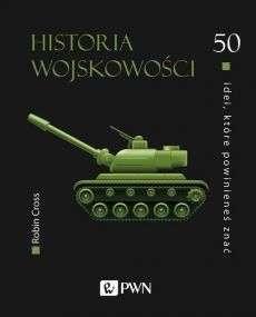 Historia_wojskowosci._50_idei__ktore_powinienes_znac