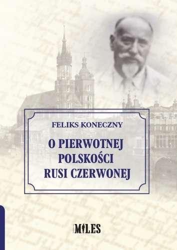 O_pierwotnej_polskosci_Rusi_Czerwonej