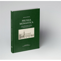 Prussia_monastica._Studia_z_dziejow_zakonow_w_Prusach_Krzyzackich__Krolewskich_i_Zachodnich__od_XIII_do_polowy_XIX_w._