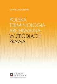 Polska_terminologia_archiwalna_w_zrodlach_prawa