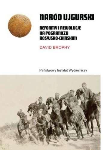 Narod_ujgurski._Reformy_i_rewolucje_na_pograniczu_rosyjsko_chinskim