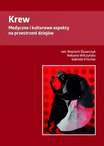Krew._Medyczne_i_kulturowe_aspekty_na_przestrzeni_dziejow