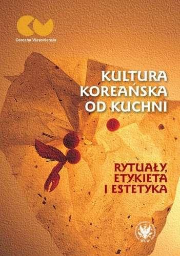 Kultura_koreanska_od_kuchni._Rytualy__etykieta_i_estetyka