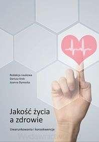 Jakosc_zycia_a_zdrowie._Uwarunkowania_i_konsekwencje
