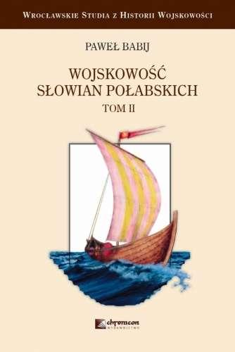 Wojskowosc_Slowian_Polabskich__t._II