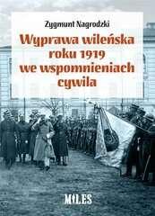Wyprawa_wilenska_roku_1919_we_wspomnieniach_cywila