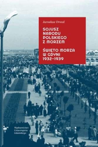 Sojusz_narodu_polskiego_z_morzem._Swieto_morza_w_Gdyni_1932_1939