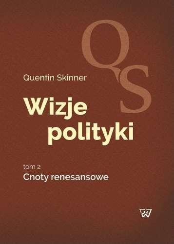 Wizje_polityki__t._2__Cnoty_renesansowe