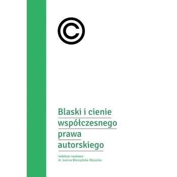 Blaski_i_cienie_wspolczesnego_prawa_autorskiego
