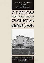 Z_dziejow_szkolnictwa_miedzywojennego_Krakowa