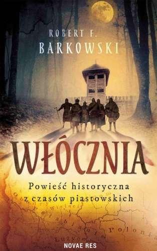 Wlocznia._Powiesc_historyczna_z_czasow_piastowskich