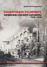Zegrzynskie_feldposty_niemieckiej_piechoty_niemieckiej_piechoty_zapasowej_1916_1918