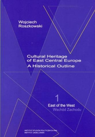 Cultural_Heritage_of_East_Central_Europe._A_Historical_Outline_1_East_of_the_West