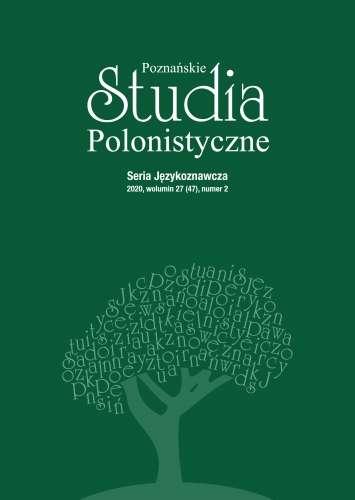 Poznanskie_Studia_Polonistyczne._Seria_Jezykoznawcza_2020__wolumin_27__47__numer_2