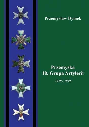 Przemyska_10._Grupa_Artylerii_1929_1939