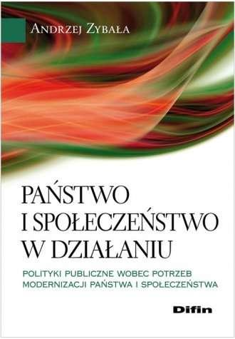 Panstwo_i_spoleczenstwo_w_dzialaniu._Polityki_publiczne_wobec_potrzeb_modernizacji_panstwa_i_spoleczenstwa