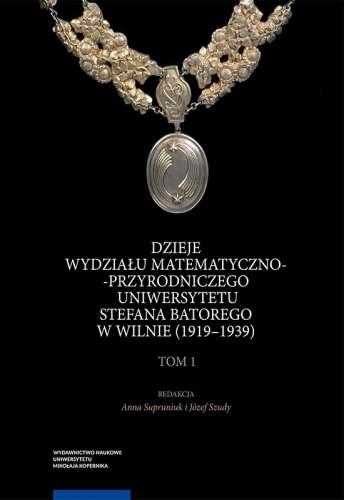 Dzieje_wydzialu_matematyczno_przyrodniczego_Uniwersytetu_Stefana_Batorego_w_Wilnie__1919_1939___t._1_2