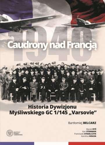 Caudrony_nad_Francja_1940._Historia_Dywizjonu_Mysliwskiego_GC_1_145__Varsovie_