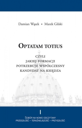 Optatam_totius__czyli_jakiej_formacji_potrzebuje_wspolczesny_kandydat_na_ksiedza