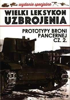 WLU._Wydanie_specjalne._Prototypy_broni_pancernej__cz._2