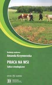 Praca_na_wsi._Szkice_etnologiczne