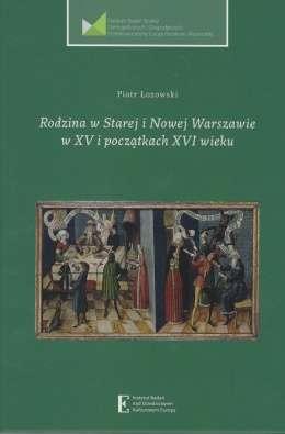 Rodzina_w_Starej_i_nowej_Warszawie_w_XV_i_poczatkach_XVI_wieku