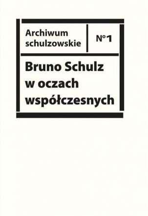 Bruno_Schulz_w_oczach_wspolczesnych