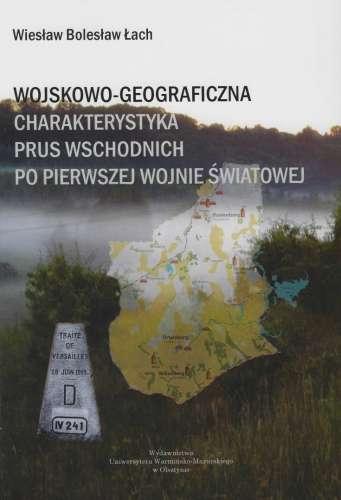 Wojskowo_geograficzna_charakterystyka_Prus_Wschodnich_po_pierwszej_wojnie_swiatowej