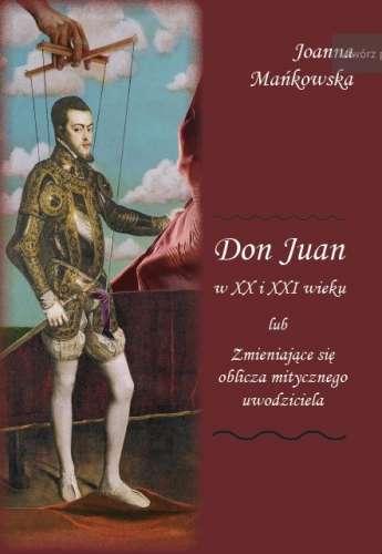 Don_Juan_w_XX_i_XXI_wieku_lub_zmieniajace_sie_oblicza_mitycznego_uwodziciela