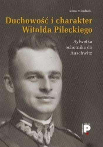 Duchowosc_i_charakter_Witolda_Pileckiego