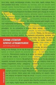 Dziobak_literatury._Reportaze_latynoamerykanskie