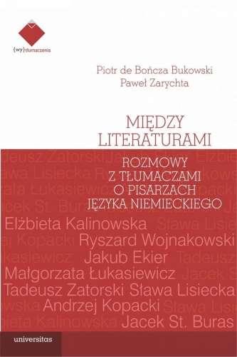 Miedzy_literaturami._Rozmowy_z_tlumaczami_o_pisarzach_jezyka_niemieckiego