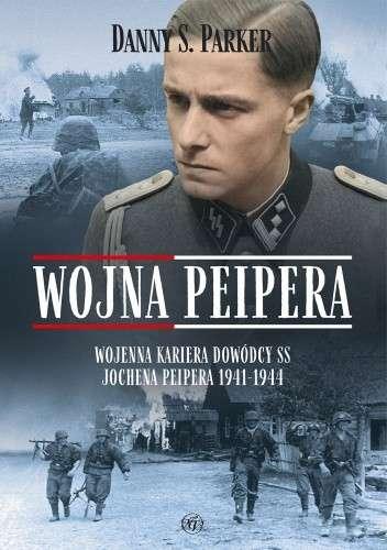Wojna_Peipera._Wojenna_kariera_dowodcy_SS_Jochena_Peipera_1941_1944