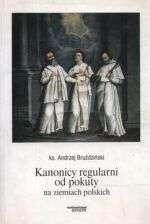 Kanonicy_regularni_od_pokuty_na_ziemiach_polskich