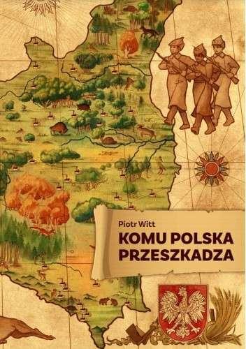 Komu_Polska_przeszkadza